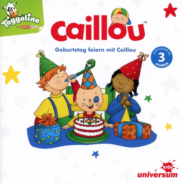 caillou geburtstag feiern mit caillou ufa cd grooves inc. Black Bedroom Furniture Sets. Home Design Ideas
